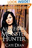 Alex Finch: Monster Hunter (The Monster Files Book 1) (Volume 1)
