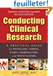 Conducting Clinical Research: A Pract...