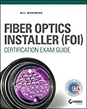 img - for Fiber Optics Installer (FOI) Certification Exam Guide book / textbook / text book