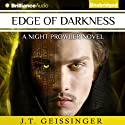 Edge of Darkness: NIght Prowler, Book 4 (       UNABRIDGED) by J. T. Geissinger Narrated by Angela Dawe