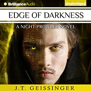 Edge of Darkness: NIght Prowler, Book 4 | [J. T. Geissinger]