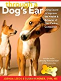 Through a Dog's Ear: Using Sound to Improve the Health & Behavior of Your Canine Companion
