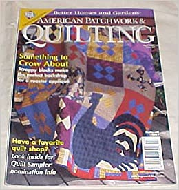 American Patchwork Quilting April 2000 Issue 43 Better