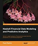 img - for Haskell Financial Data Modeling and Predictive Analytics book / textbook / text book