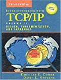 img - for Internetworking with TCP/IP Vol. II: ANSI C Version: Design, Implementation, and Internals (3rd Edition) book / textbook / text book