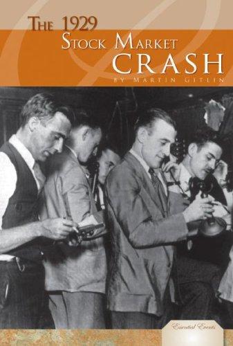 The 1929 Stock Market Crash (Essential Events (ABDO))