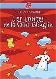 Les contes de la Saint-Glinglin...