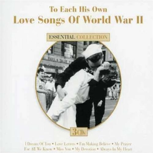 World War II Songs: To Each His Own