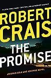 The Promise: An Elvis Cole and Joe Pike Novel (An Elvis Cole Novel)
