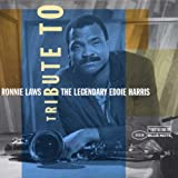 Tribute to Legendary Eddie Harris ~ Ronnie Laws