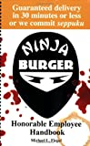 img - for Ninja Burger: Honorable Employee Handbook book / textbook / text book