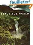 Lonely Planet's Beautiful World (Pape...