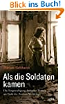 Als die Soldaten kamen: Die Vergewalt...