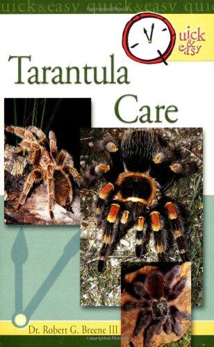 Tarantula Care (Quick & Easy (TFH Publications))