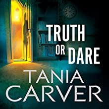 Truth or Dare: Brennan and Esposito, Book 6 (       UNABRIDGED) by Tania Carver Narrated by Martyn Waites
