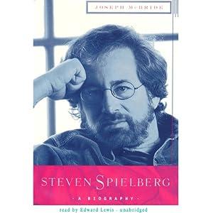 Steven Spielberg: A Biography | [Joseph McBride]