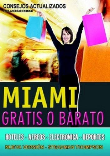 Miami Gratis o Barato 2011