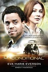 Unconditional: A Novel