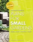 Plans for Small Gardens: Design, Buil...