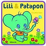 echange, troc Karine-Marie Amiot - Lili & Patapon : Lili jolie fleur (campagne, nature)