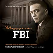 Hoover's FBI: The Inside Story by Hoover's Trusted Lieutenant | [Cartha D. DeLoach]