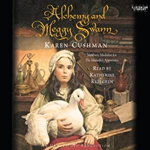Alchemy and Meggy Swann | [Karen Cushman]