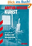 Abitur-Wissen Kunst; Analyse und Inte...