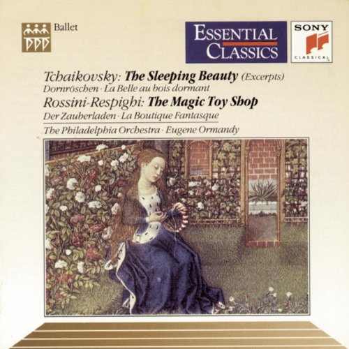 Tchaikovsky: Excerpts from The Sleeping Beauty, Op. 66; Rossini-Respighi: La Boutique Fantasque (The Magic Toy Shop)