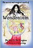 Wondonium: The Key to the Kingdom