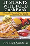 By New Health CookBooks It Starts With Food CookBook: The Low Sugar Gluten-Free & Whole Food CookBook - 40 Delicious & Healt (Lrg) [Paperback]