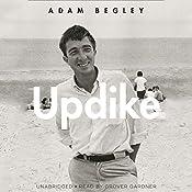 Updike | [Adam Begley]