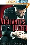 The Vigilante's Lover #3: A Romantic...