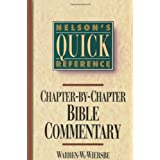 Nelson's Quick Reference Chapter-by-Chapter Bible Commentary: Nelson's Quick Reference Series ~ Warren W. Wiersbe