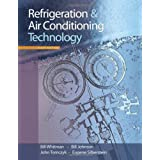 Refrigeration and Air Conditioning Technology ~ William C. Whitman
