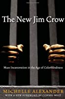 The New Jim Crow: