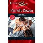 Hot Spell | Michelle Rowen