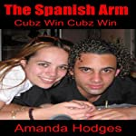 The Spanish Arm | Amanda Hodges