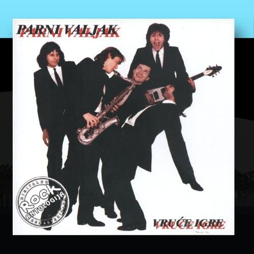 Parni Valjak - Vruce Igre - Zortam Music