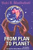 From Plan to Planet Life Studies: The Need for Afrikan Minds and Institutions