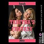 Tabitha's Fantasy: A Rough First Anal Sex FFM Threesome Story | Sarah Blitz
