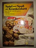 img - for Spiel und Spa  am Krankenbett book / textbook / text book