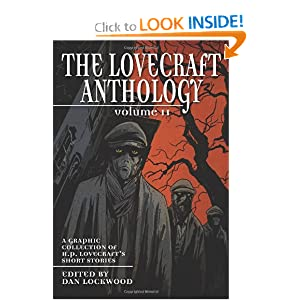 The Lovecraft Anthology: Volume 2 H. P. Lovecraft and Dan Lockwood