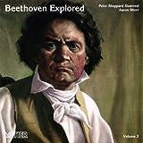 Beethoven Explored Vol 2