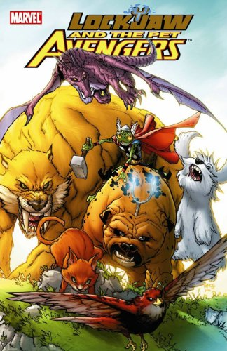 Lockjaw And The Pet Avengers GN (Lockjaw & the Pet Avengers) (Jaw Pet Company compare prices)