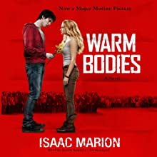 Warm Bodies: A Novel (       UNABRIDGED) by Isaac Marion Narrated by Kevin Kenerly