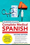img - for McGraw-Hill's Complete Medical Spanish, Second Edition book / textbook / text book