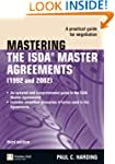Mastering the ISDA Master Agreements:...