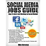 Social Media Jobs Guide: How To Get A Job Working In Social Media! ~ Mike Christian