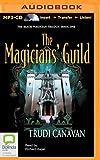 Trudi Canavan The Magicians' Guild (Black Magician Trilogy)