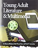 img - for Young Adult Literature and Multimedia, 8th Ed. book / textbook / text book